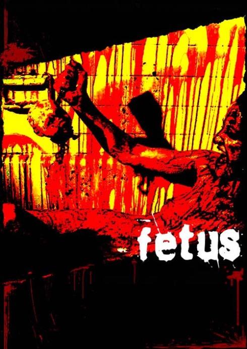 Brian Paulin y su filmografía (+18) Fetus01